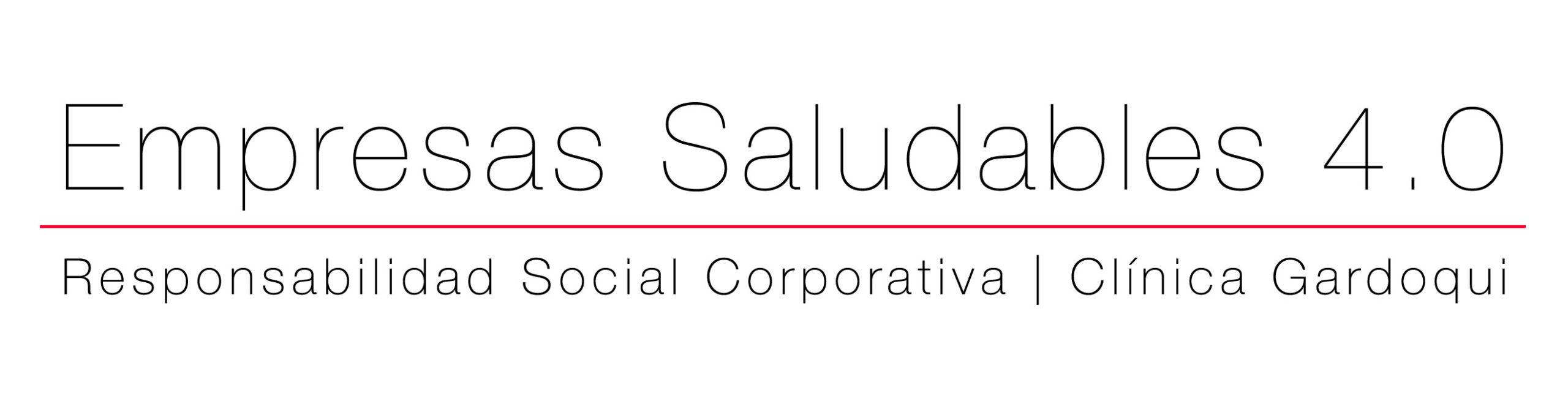 Empresas Saludables es la Responsabilidad Social Corporativa de la Clínica Gardoqui